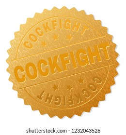 COCKFIGHT gold stamp award. Vector golden medal with COCKFIGHT text. Text labels are placed between parallel lines and on circle. Golden skin has metallic texture.