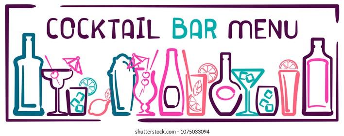 Cocktail bar menu banner with bottles, glasses and inscription. Contour style vector illustration