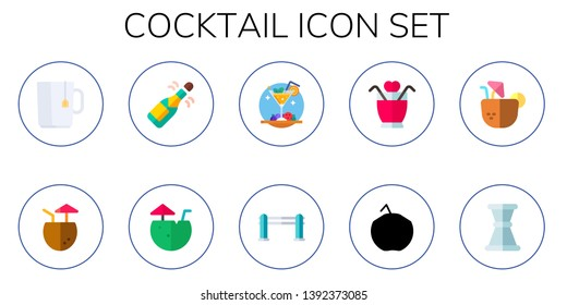 cocktail icon set. 10 flat cocktail icons.  Simple modern icons about  - hot drink, champagne, coconut water, bars, coconut drink, jigger
