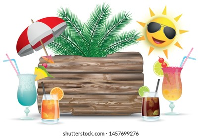Cocktails, sun, sunshade with the wooden board. Eps 10 vector file.
