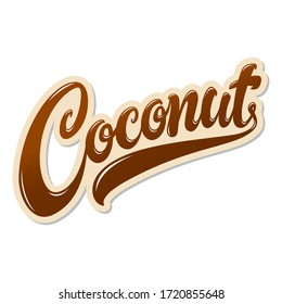Coconut hand drawn vector lettering design on white background. Beautiful food themed letters for your needs.