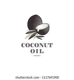Coconut oil logo. Ripe coco and half coconut and leaves with letters. Engraving style.