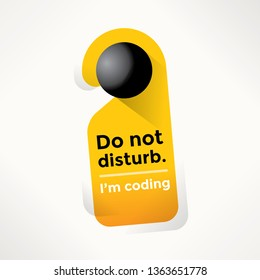 I'm coding Do Not Disturb Door Sign. Concepts - Programming, IT (information technology) industry, freelancing, computer languages, software development and writing programs.