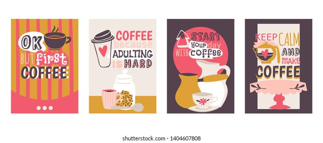 Coffee addiction set of cards vector illustration. Start your day with coffee. Keep calm and make drink table, pot, jar with cookies.
