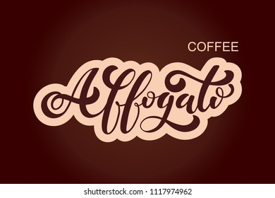 Coffee Affogato logo. Types of coffee. Handwritten lettering design elements. Template and concept for cafe, menu, coffee house, shop advertising, coffee shop. Vector illustration.