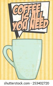 coffee is all you need, illustration in vector format