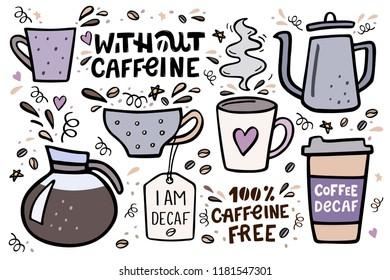 Coffee big set vector handdrawn illustration with handlettering. Decaffeinated coffee vector illustration