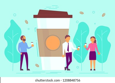 Coffee break concept vector illustration. Group of business people drinking coffee while talking to each other next to big disposable cup. Flat style design.