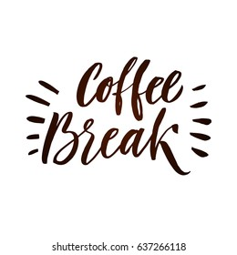 Coffee Break Lettering Poster. Brown Letters on White Background.  Vector Illustration.