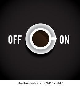 Coffee break. On/off switch. Vector art.