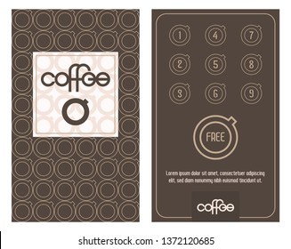 Coffee card. Horizontal card with loyalty program for customers of coffee Shops, coffee houses etc. Bonus program get one free.