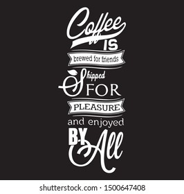Coffee Concept Inspirational Quotes And Motivational Typography