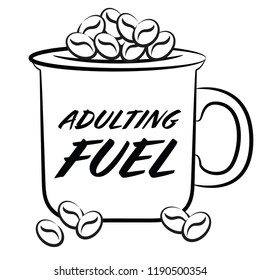 A coffee cup illustration, called Adulting Fuel.