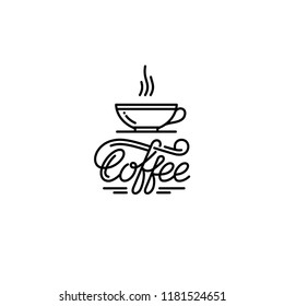 Coffee cup outline emblem. Hand drawn lettering. Vector illustration