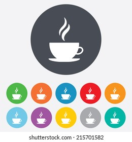 Coffee cup sign icon. Hot coffee button. Hot tea drink with steam. Round colourful 11 buttons. Vector