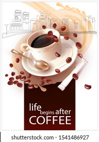 Coffee in a Cup with a teaspoon. Falling coffee beans.Bag of sugar. White Background with vector image of city, houses, skyscrapers.