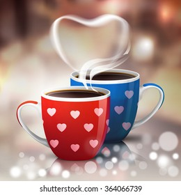 Coffee cups for Valentines Holiday at blurred restaurant or cafe background. Two coffee cups with hearts for lovers. Male and female cup of coffee and black tea with steam. Coffee drinks illustration