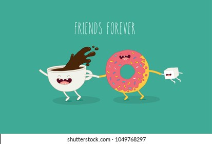 coffee, donut, sugar. Friends forever. Vector illustration. Use for cards, fridge magnets, stickers, posters.