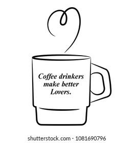 Coffee drinkers make better lovers.