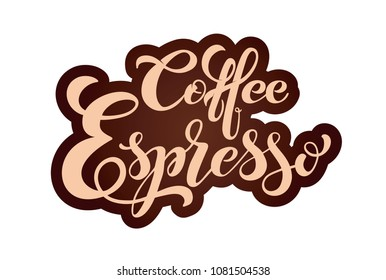 Coffee Espresso logo. Types of coffee. Handwritten lettering design elements. Template and concept for cafe, menu, coffee house, shop advertising, coffee shop. Vector illustration.
