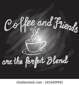 Coffee and friends, quate coffee
