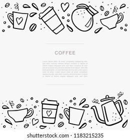 Coffee handdrawn banner with space for your text. Handdrawn vector illustation with coffee cups and coffee pots. Banner template.