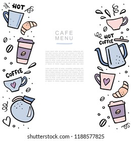 Coffee handdrawn banner with space for your text. Handdrawn vector illustation with coffee cups and coffee pots.