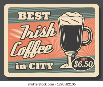 Coffee house with energetic Irish drink in glass. Vector hot energetic beverage with whiskey from city cafe and restaurant or bar vintage brochure. Strong drink with alcohol leaflet with price