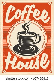 Coffee house retro poster design with cup of coffee on red background. Vintage ad on old paper texture. Vector illustration.