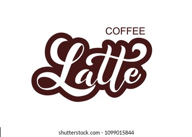 Coffee Latte. Handwritten lettering design elements. Template and concept for cafe, menu, coffee house, shop advertising, coffee shop. Vector illustration.