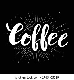 Coffee letering over black background
