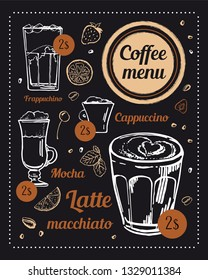 Coffee menu design template. Hand drawn vector sketch of coffee drinks with titles and prices on blackboard background Cappuccino, latte macchiato, mocha, frappuchino