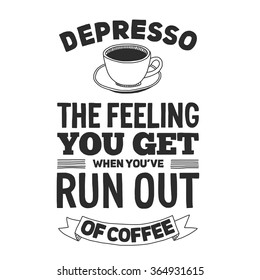 Coffee Quote Images Stock Photos Vectors Shutterstock