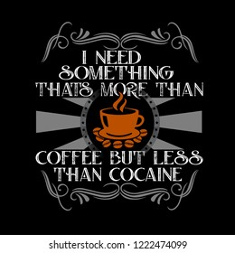 Coffee Quote and Saying. I need something