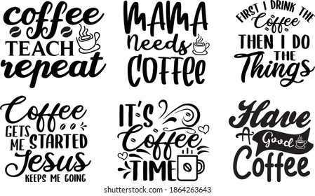 coffee quotes design vector  illustration on white background EPS. 10