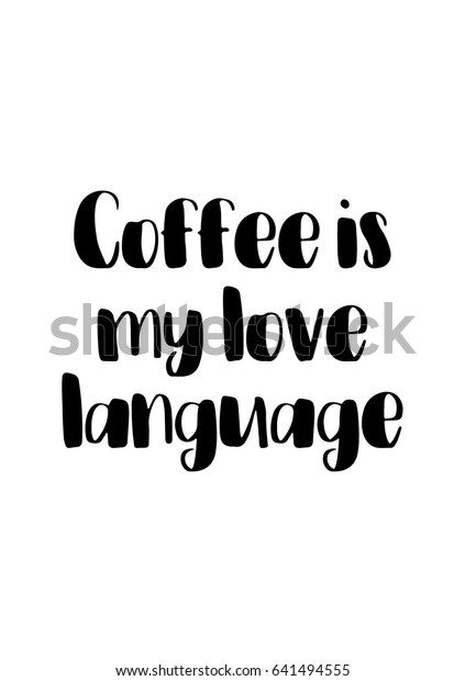 coffee related illustration quotes graphic design abstract food