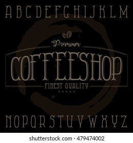 Coffee shop label typeface in retro style