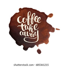 Coffee stains with lettering vector card