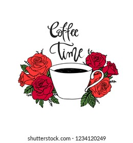 Coffee time hand lettering phrases on isolated white fone with cute flowers red roses. stickers for coffeshop. Coffe time cute art.