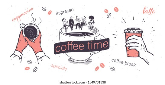 Coffee time illustrations set with human hands holding coffee cup and office people sitting coffee cup isolated on white background. Coffee break, to go concept. Vector sketch doodle style.