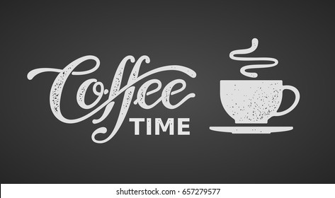 Coffee time. Lettering isolated on black background. Eps8. RGB Global color
