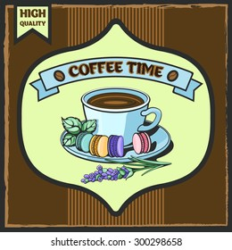 Coffee time poster. Vector illustration.