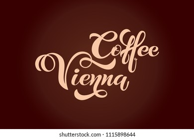Coffee vienna logo. Handwritten lettering design elements. Template and concept for cafe, menu, coffee shop. Vector illustration.