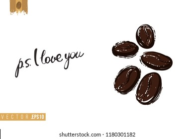Coffee-shop or cafe flyer template with coffee beans. Concept of greeting card with hand drawn illustration and motivation quote: ps i love you.