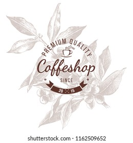 Coffeshop round emblem over hand sketched coffee plant branch. Vector illustration in retro style