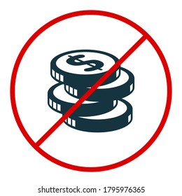 Coin stack icon. Not allowed, black object in red warning sign