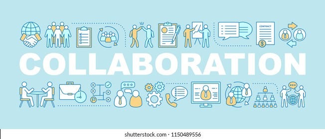 Collaboration word concepts banner. Partnership. Coworking. Isolated lettering typography idea with linear icons. Teamwork. Staff recruitment. HR management. Vector outline illustration
