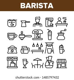 Collection Barista Equipment Sign Icons Set Vector Thin Line. Coffee And Latte Cup, Beverage Machine And Barista Brewing Pot Linear Pictograms. Morning Energetic Drink Monochrome Contour Illustrations