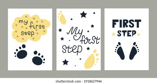 Collection cards of hand drawn lettering about baby first step with drawing of a clouds, foot. Set of cards - my first step. For baby clothes, poster, print, postcard, banner, album, design element.