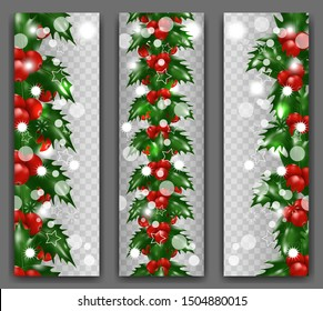 Collection Christmas and New Year vertical banner with border or garland of Holly berries on transparent background. Xmas decoration. Vector illustration.